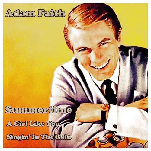 Adam Faith (Summertime, a Girl Like You, Singin' in the Rain) by Adam Faith