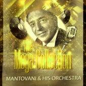 The Mega Collection von Mantovani & His Orchestra