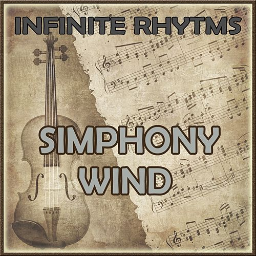 Infinite Rhythms, Symphony Wind by Orquesta Lírica Bellaterra