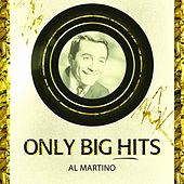 Only Big Hits by Al Martino