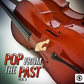 Pop from the Past, Vol. 3 by Various Artists