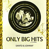 Only Big Hits di Santo and Johnny