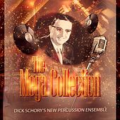 The Mega Collection von Dick Schory'S New Percussion Ensemble