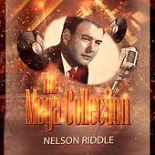 The Mega Collection by Nelson Riddle