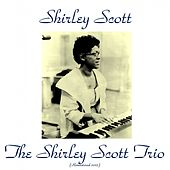 The Shirley Scott Trio (Remastered 2015) de Shirley Scott
