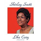 Like Cozy (Remastered 2015) de Shirley Scott
