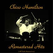 Remastered Hits (Remastered 2015) by Chico Hamilton