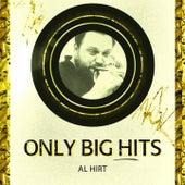 Only Big Hits by Al Hirt
