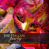 The Italian Party: A Fresh Traditional Italian Songs Collection de Various Artists