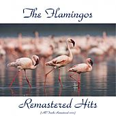 Remastered Hits (All Tracks Remastered 2015) de The Flamingos