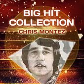 Big Hit Collection by Chris Montez