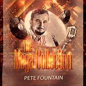 The Mega Collection by Pete Fountain