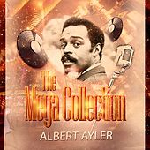 The Mega Collection de Albert Ayler