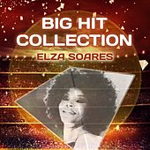 Big Hit Collection by Elza Soares