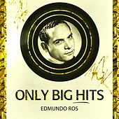Only Big Hits by Edmundo Ros