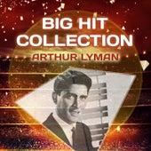 Big Hit Collection von Arthur Lyman