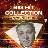 Big Hit Collection by Amos Milburn