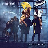 In the Rain von Dexter Gordon