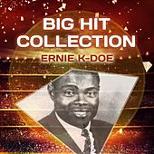 Big Hit Collection by Ernie K-Doe