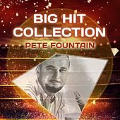 Big Hit Collection by Pete Fountain