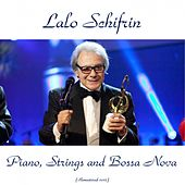 Piano, Strings and Bossa Nova (Remastered 2015) by Lalo Schifrin
