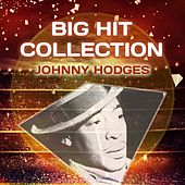 Big Hit Collection by Johnny Hodges