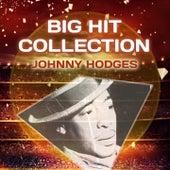 Big Hit Collection von Johnny Hodges