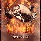 The Mega Collection by Ernie K-Doe