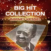 Big Hit Collection by Barney Kessel