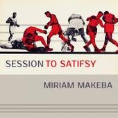 Session To Satisfy de Miriam Makeba