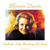 Soubrette: Sings Broadway Hit Songs (Remastered 2015) by Blossom Dearie