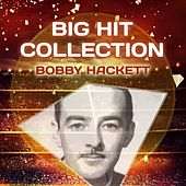 Big Hit Collection by Bobby Hackett