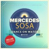 Dance On Water by Mercedes Sosa