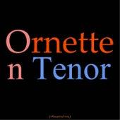 Ornette on Tenor (Remastered 2015) von Ornette Coleman