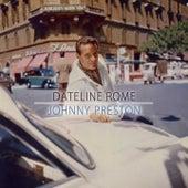 Dateline Rome de Johnny Preston