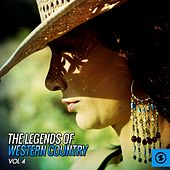 The Legends of Western Country, Vol. 4 by Various Artists