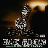 Black Monday by Dice