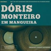 Em Mangueira von Doris Monteiro