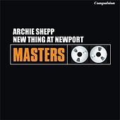 New Thing At Newport by Archie Shepp