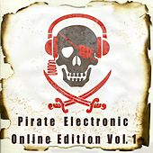 Pirate Electronic Online Edition, Vol. 1 by Various Artists