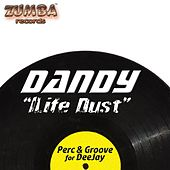 Life Dust de Dandy