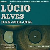 Dan-Cha-Cha de Lucio Alves