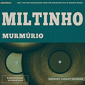Murmúrio by Miltinho