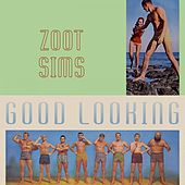 Good Looking by Zoot Sims