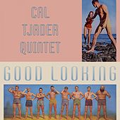 Good Looking by Cal Tjader