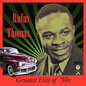 Greatest Hits Of The 50's by Rufus Thomas