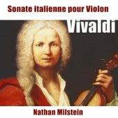 Sonate italienne pour violon (La Majeur) de Nathan Milstein