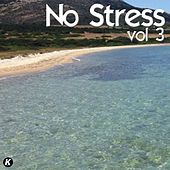 No Stress, Vol. 3 von Various Artists
