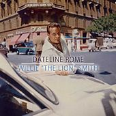 Dateline Rome by Willie