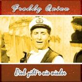 Dich gibt`s nie wieder von Freddy Quinn
